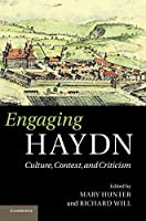 Engaging Haydn: Culture, Context, and Criticism
