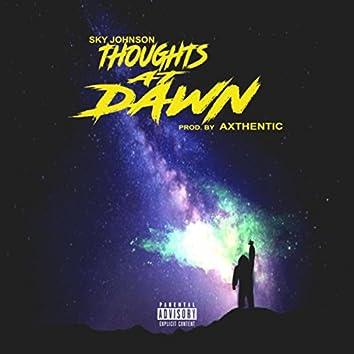 Thoughts at Dawn