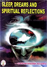 Sleep Dream And Spritual Reflections