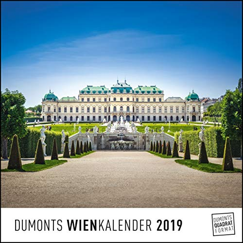 DUMONTS Wienkalender Vienna 2019 – Wandkalender – Quadratformat 24 x 24 cm
