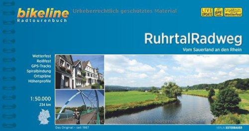 Ruhrtal Radweg: Vom Sauerland an den Rhein 1:50.000, 234 km. GPS-Tracks-Download, wetterfest/reißfest (Bikeline Radtourenbücher): Vom Sauerland an den Rhein. 234 km