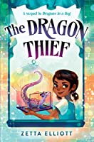 The Dragon Thief (Dragons in a Bag)