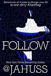 follow by j.a. huss