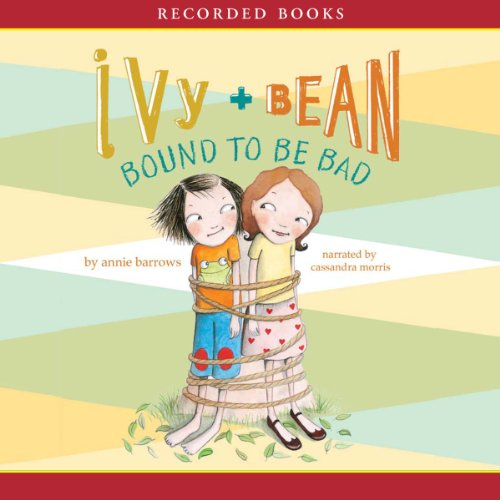 Ivy & Bean: Bound to Be Bad audiobook cover art