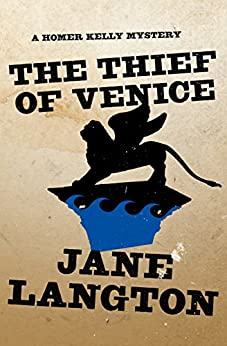 The Thief of Venice (The Homer Kelly Mysteries Book 14) by [Jane Langton]