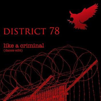 Like a Criminal (Dance Edit)