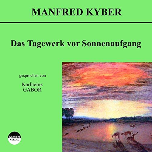 Das Tagewerk vor Sonnenaufgang Titelbild