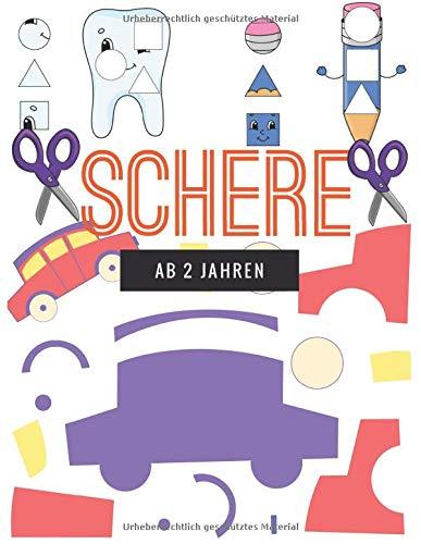 Schere ab 2 jahre: Ausschneide-Buch für kinder ab 2 jahren für feinmotorik ,Bastelbuch: Schneiden, Kleben und Malen, Scherenführerschein.