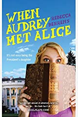 When Audrey Met Alice Kindle Edition