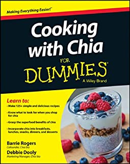 Cooking with Chia For Dummies (For Dummies Series)