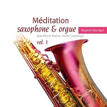 Méditation saxophone & orgue, Vol. 1