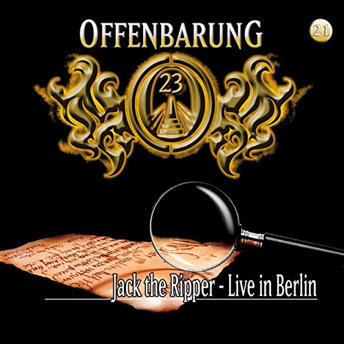 Jack the Ripper - Live in Berlin (Offenbarung 23, 21) Titelbild