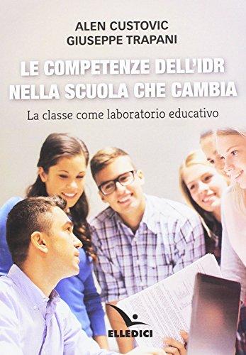 Le competenze dell'IDR nella scuola che cambia. La classe come laboratorio educativo