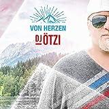 Songtexte von DJ Ötzi - Von Herzen