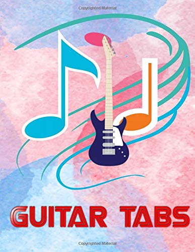 Ultimate Guitar Tab Treasure Chest: Classical Guitar Tabs108 Pages Size 8.5x11 Inch Glossy Cover Design White Paper Sheet ~ Authentic - Note # Authentic Good Prints.