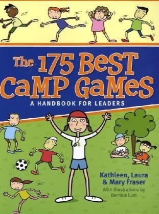 The 175 Best Camp Games: A Handbook for Leaders