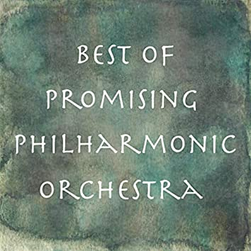 Best of Promising Philharmonic Orchestra
