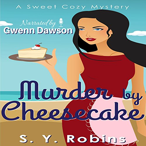 Murder by Cheesecake audiobook cover art