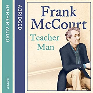 Teacher Man                   By:                                                                                                                                 Frank McCourt                               Narrated by:                                                                                                                                 Frank McCourt                      Length: 5 hrs and 24 mins     10 ratings     Overall 4.6