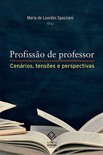 Profissão de professor: Cenários, tensões e perspectivas