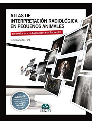 Atlas de interpretación radiológica en pequeños animales (Spanish Edition)