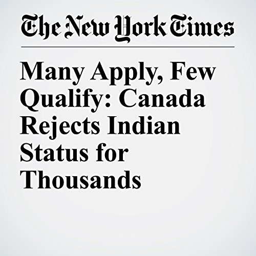 Many Apply, Few Qualify: Canada Rejects Indian Status for Thousands copertina