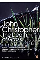 Modern Classics the Death of Grass (Penguin Modern Classics)