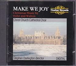 Make We Joy ~ Christmas Music by Holst and Walton