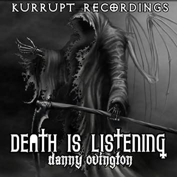 Death Is Listening