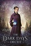 The Dark Days Deceit (A Lady Helen Novel Book 3)