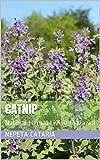 Catnip: Natural Herbal Living Magazine March 2018 (English Edition)