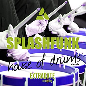 House of Drums (Dub Mix)