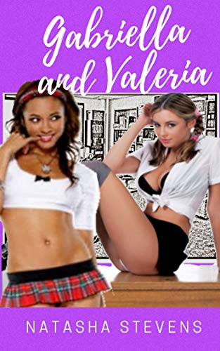 Gabriella and Valeria: Three Sexy Stories (English Edition)