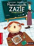 Mademoiselle Zazie a-t-elle un zizi ? - Roman Vivre Ensemble - De 7 à 11 ans
