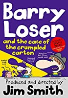 Barry Loser and the Case of the Crumpled Carton by Jim Smith(2015-09-01)