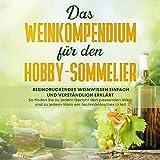 Das Weinkompendium für den Hobby...