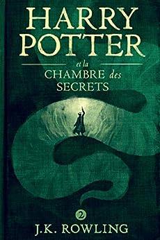 Harry Potter et la Chambre des Secrets (French Edition) by [J.K. Rowling, Jean-François Ménard]