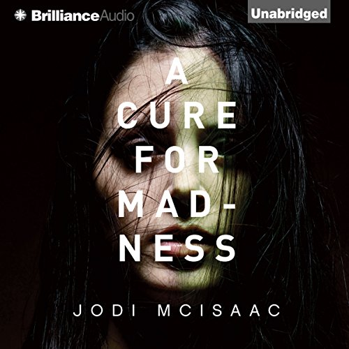 A Cure for Madness audiobook cover art