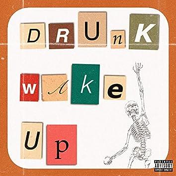 DrunkWakeUp