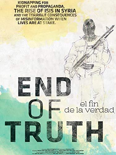 El Fin de la Verdad (End of Truth)