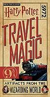 Harry Potter: Travel Magic - Platform 93/4: Artifacts from the Wizarding World: Platform 93/4: Artifacts from the Wizarding World