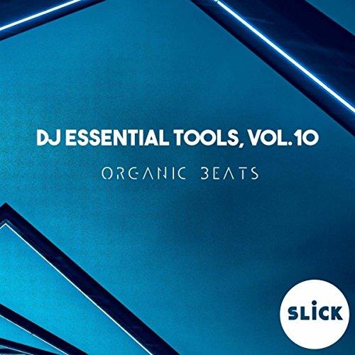 DJ Essential Tools, Vol.10 - Organic Beats