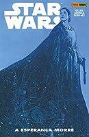Star Wars: A Esperança Morre