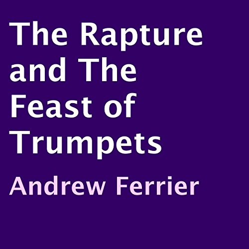 The Rapture and the Feast of Trumpets audiobook cover art