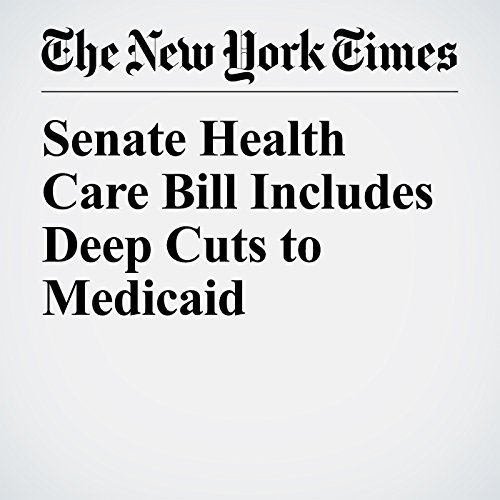 Senate Health Care Bill Includes Deep Cuts to Medicaid copertina