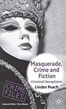 Masquerade, Crime and Fiction: Criminal Deceptions