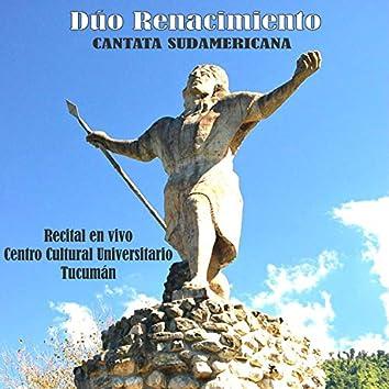 Cantata Sudamericana (Recital en vivo Centro Cultural Universitario)