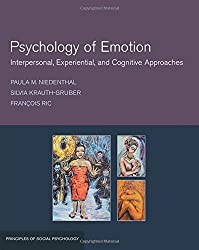 Psychology of Emotion: Interpersonal, Experiential, and Cognitive Approaches