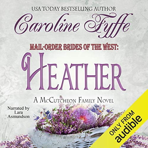 Mail-Order Brides of the West: Heather Titelbild