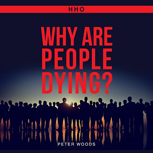 HHO: Why Are People Dying??? cover art